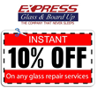 Discount Coupons for Fort Lauderdale Glass Repair Extended by Express Glass Repair & Board Up