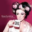 Raye Sunshine Wakes Up