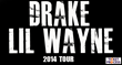 Drake vs Lil Wayne Tickets to Darien Center New York, Spring Texas,...