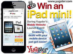 Win an Apple iPad Mini from Yugster Daily Deals during their Mobile Website Launch.