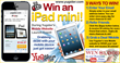 Enter for your chance to win an Apple iPad Mini during Yugster's Mobile Daily Deal Website Launch.