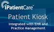 iPatientCare Releases Patient Kiosk Integrated with EHR and Practice...