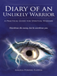 Evidence of Things Not Seen: the Diary of an Unlikely Warrior