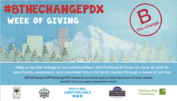 Portland B Corps Join Forces for Week of Giving through #BTheChangePDX