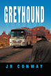 In a Greyhound, Every Trip Is an Adventure