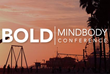 MINDBODY Launches Inaugural BOLD MINDBODY Conference