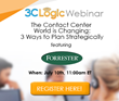 3CLogic to Offer Webinar Featuring Industry Analyst, Art Schoeller of...