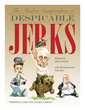 Prescott & Kerr's Newly Released Book 'The Modern Compendium of Despicable Jerks' Offers Political Comic Relief as an Equal Opportunity Offender
