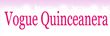 VogueQuinceanera.com's Beautiful Dresses For Quinceanera Now Available