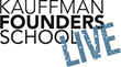 Kauffman Founders School Live Presents 'Getting to WOW' with Serial...