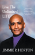 """New Book, """"Live The Unlimited Life"""" by Jimmie Horton Aims to..."""