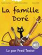 Fred Testot prête sa voix à la Famille Doré, pour iPad