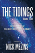 New Sequel in the Tidings Series Answers Life's Big Questions