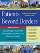 Healthy Travel Media Launches Third Edition of Patients Beyond Borders