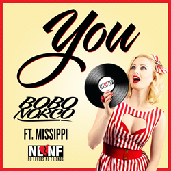"""You ft. Missippi"" Single by Bobo Norco"