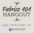 Fabric and Decorator Geeks Unite:  Blinds.com Teaches Fabrics 101...