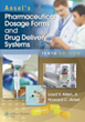 Ansel's Pharmaceutical Dosage Forms and Drug Delivery Systems Now...