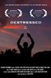 """Special Screening of Award-Winning Indie Film, """"Destressed"""",..."""