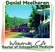 Weaverville Marijuana Doctor Alleviates Suffering of Thousands of Californians