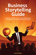 Intracon's Business Storytelling Guide Turns Every Presentation into a...