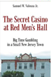 "Depression Era Memoir, ""The Secret Casino at Red Men's..."