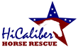 HiCaliber Horse Rescue Forced to Leave Their Home