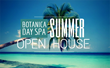 Botanica Day Spa Celebrates Summer With Open House Beauty and Wellness...