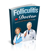 Folliculitis Doctor Review Introduces How To Eliminate Folliculitis...