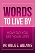 Inspiring New Book Shares 'Words to Live By' – Sayings On Life's...