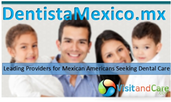 Dental Clinics in Mexico Providing Exclusive Services to Mexican Americans