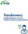 New White Paper: Physicians as Transformers of Healthcare Delivery...