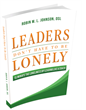 Leaders Don't Have To Be Lonely