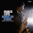 Resonance Records to Release 2-CD Archival Discovery by Charles Lloyd,...
