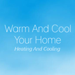 Web Entrepreneur Launches WarmAndCoolYourHome.com, a Website Featuring...