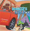 New Book 'The Doggie's Bible' Depicts Life Through the Eyes of Adorable Canine