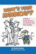 New Book 'What's Your Handicap' is a Veritable Survival Guide for...