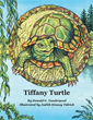 'Tiffany Turtle' Teaches Kids to Value Nature and the Environment