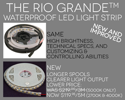 new & improved Rio Grande waterproof flexible LED light strip