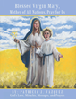"Catholic Prayer Book ""Blessed Virgin Mary, Mother of All Nations,..."