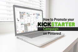 Use Pinterest to Promote Your Kickstarter Project