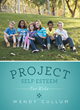 """New Book, """"Project Self-Esteem"""", by Wendy Cullum, Helps Build Self-esteem for Today's Youth"""