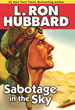 "World War II Air Adventure Story, ""Sabotage in the Sky,"" Makes for..."