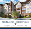 The Tradition-Prestonwood Assisted Living/Memory Care Building Now Under Construction
