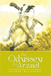 New Book 'The Odyssey for Arznel' is Reminiscent of Nature's Struggle...