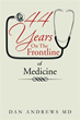 New Book '44 Years On The Frontline of Medicine' Gives an In-Depth Look at the Medical Practice