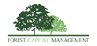 Forest Capital Management, a Newly Formed Registered Investment...