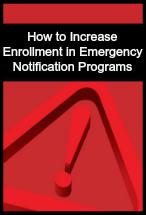 How to Increase Enrollment in Emergency Notification Programs