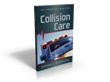Collision Care, A Guide for Auto Injury Victims