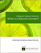 "FAR Botanicals white paper, ""Helping Your Customers Understand: What Is a Natural Cosmetic?"""