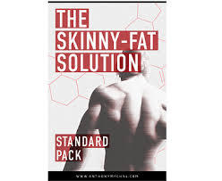 Skinny-Fat Solution